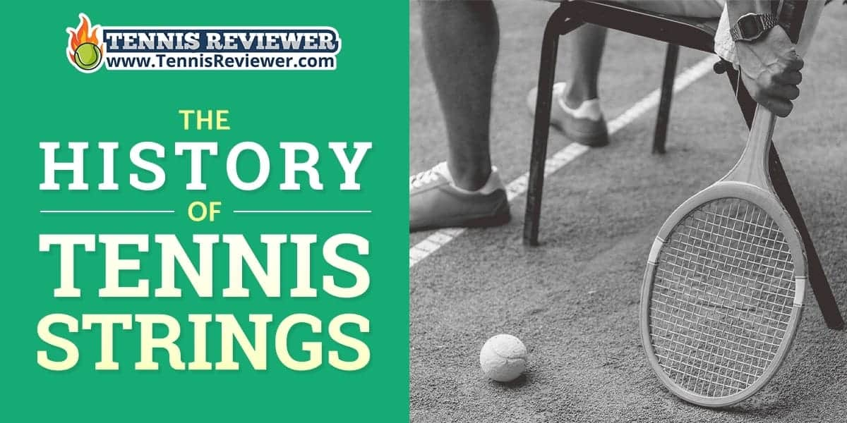 The history of tennis strings