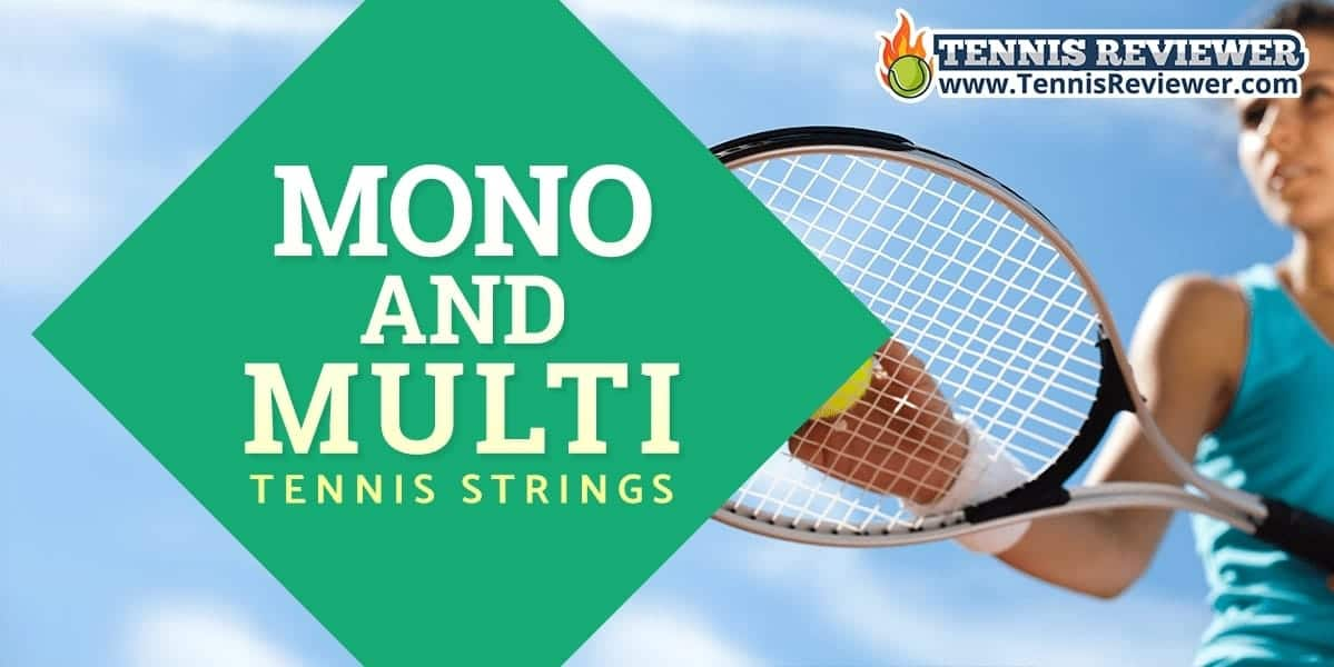Mono-filament and multi-filament tennis strings